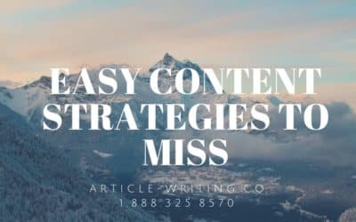 Easy Content Strategies to Miss