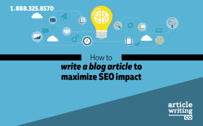 How to Write a Blog Article to Maximize SEO Impact