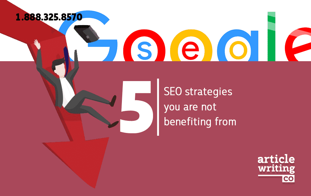 5 SEO Strategies You Are Not Benefitting From