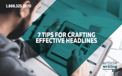 7 Tips for Crafting Effective Headlines